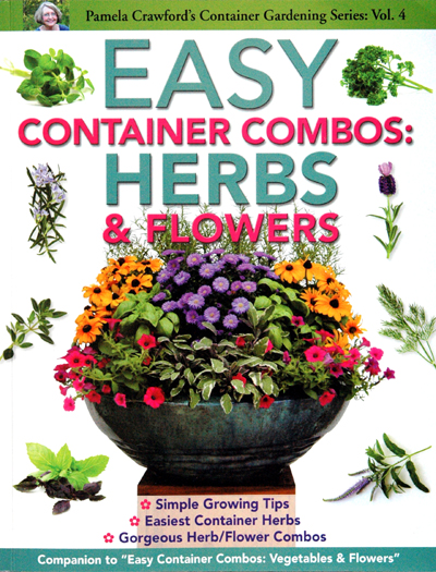 PAMELA CRAWFORD'S EASY CONTAINER COMBOS: HERBS AND FLOWERS BOOK